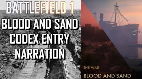 Blood_and_Sand_Codex_Entry_Narration_-_Battlefield_1