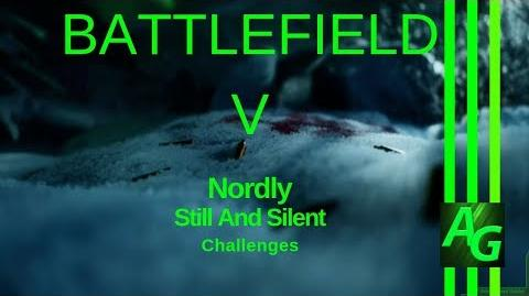 ✪ Battlefield V Nordly - Still And Silent - Challenges