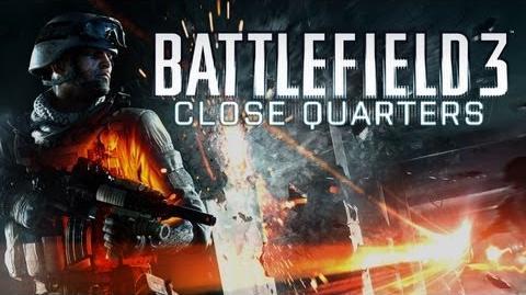 Battlefield 3 Close Quarters - Vidéo Officielle de lancement HD
