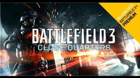 Battlefield 3 Close Quarters Launch Trailer