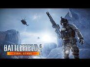 Battlefield 4 Final Stand Official Gameplay Trailer