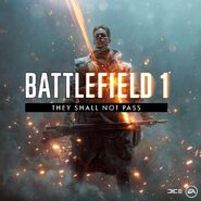 BF1 They Shall Not Pass