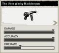 BFH The Uber Wacky Machine Gun Stats