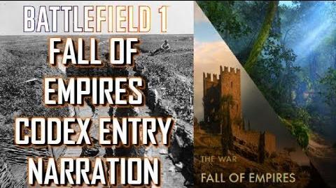 Fall_of_Empires_Codex_Entry_Narration_-_Battlefield_1