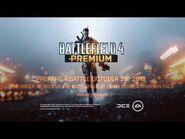 Battlefield 4- Official Premium Video