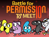 Battle for Permission to Meet 10
