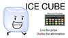 Vote for Ice Cube BFDIA 2