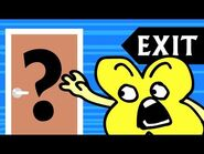 BFB 10- Enter the Exit