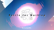 Battle for nothing intro screen