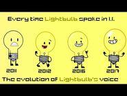 Everytime Lightbulb spoke in Inanimate Insanity -Evolution of Lightbulb's voice-
