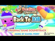 Chillax By The Pool - Vacation Simulator- Back to Job Original Soundtrack
