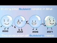 Every time that bubble spoke in BFDI -Evolution of Bubble's voice-