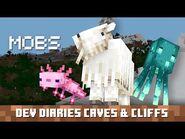Dev Diaries- Caves & Cliffs Mobs