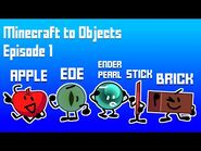 Minecraft to Objects - Episode 1