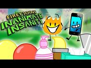 Firey Joins Inanimate insanity