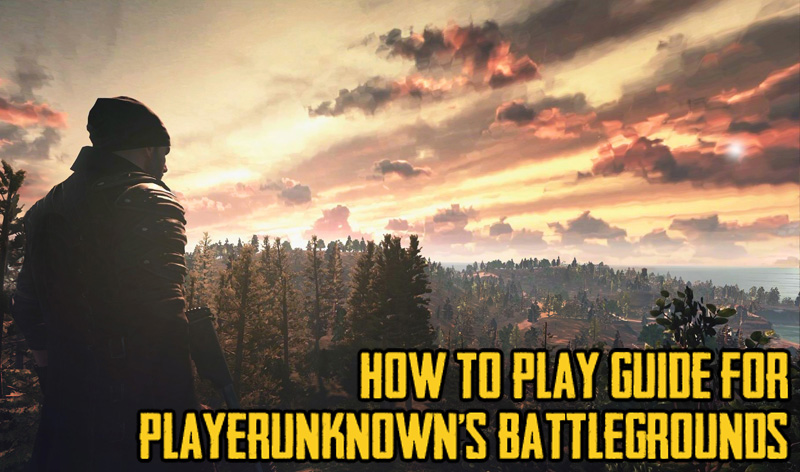 Playerunknown S Battlegrounds Maps Loot Maps Pictures: How To Play Guide For PLAYERUNKNOWN's BATTLEGROUNDS