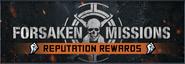 Forsaken Mission Reputation Rewards