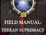 Field Manual: Terran Supremacy