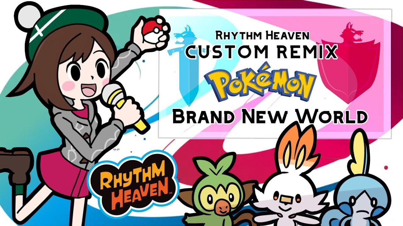 Rhythm Heaven Custom Remix | Brand new world (Instrumental) - Pokémon Sword & Shield