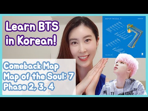 Learn BTS Comeback Map in Korean: Phase TWO, THREE, AND FOUR!