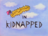 Kidnapped Title Card Restored