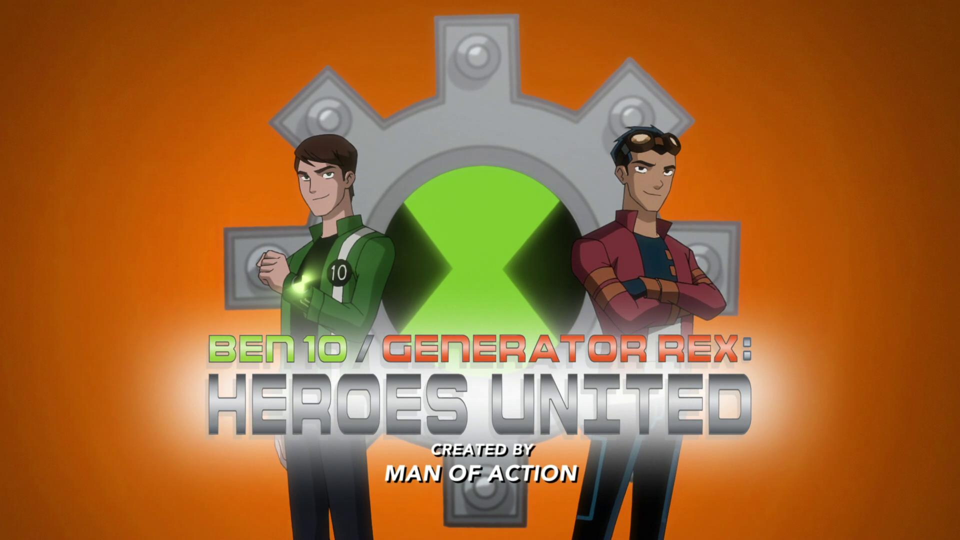 Ben 10-Generator Rex: Heroes United