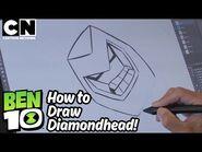 Ben 10 - How to Draw- DIAMONDHEAD - Cartoon Network