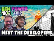 Making Ben 10- Power Trip - Interviewing Game Developers