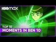 Top 10 Moments - Ben 10 - HBO Max Family