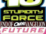 Ben 10: Stupidity Force: End Of Omnivangelion: Future