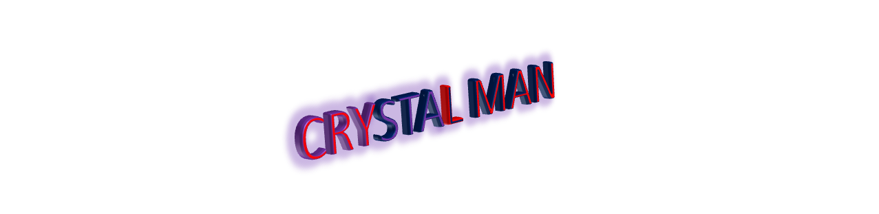 Crystal Man (Movie)