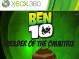 Ben 10: Wielder of The Omnitrix