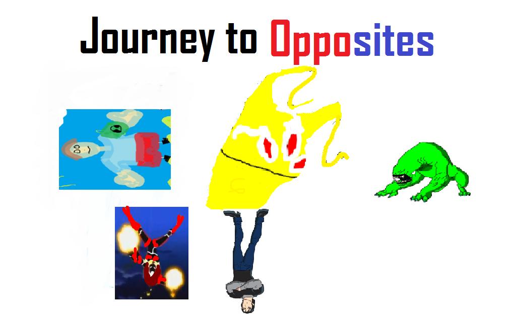 Journey to Opposites