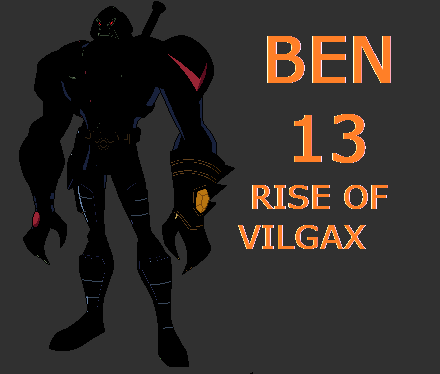 Ben 13 (Series): Rise of Vilgax