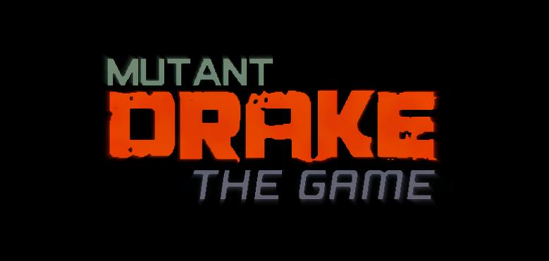 Mutant Drake: The Game