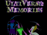 UltiVerse: Memories