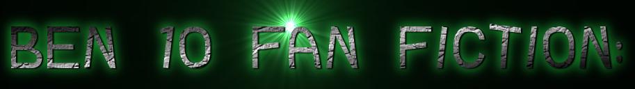Ben 10 Fan Fiction: Dark Bringer of Doom