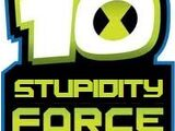 Ben 10: Stupidity Force