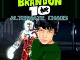 Brandon 10: Alternate Chaos