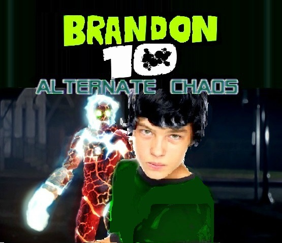 Brandon 10: Alternate Chaos