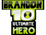 Brandon 10: Ultimate Hero