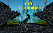 XLREK Into Quickness