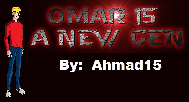 Omar 15: A New Gen