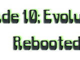 Shade 10: Evolutions (Rebooted)