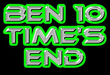 Ben 10: Time's End