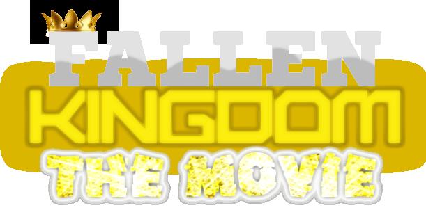 Fallen Kingdom: The Movie