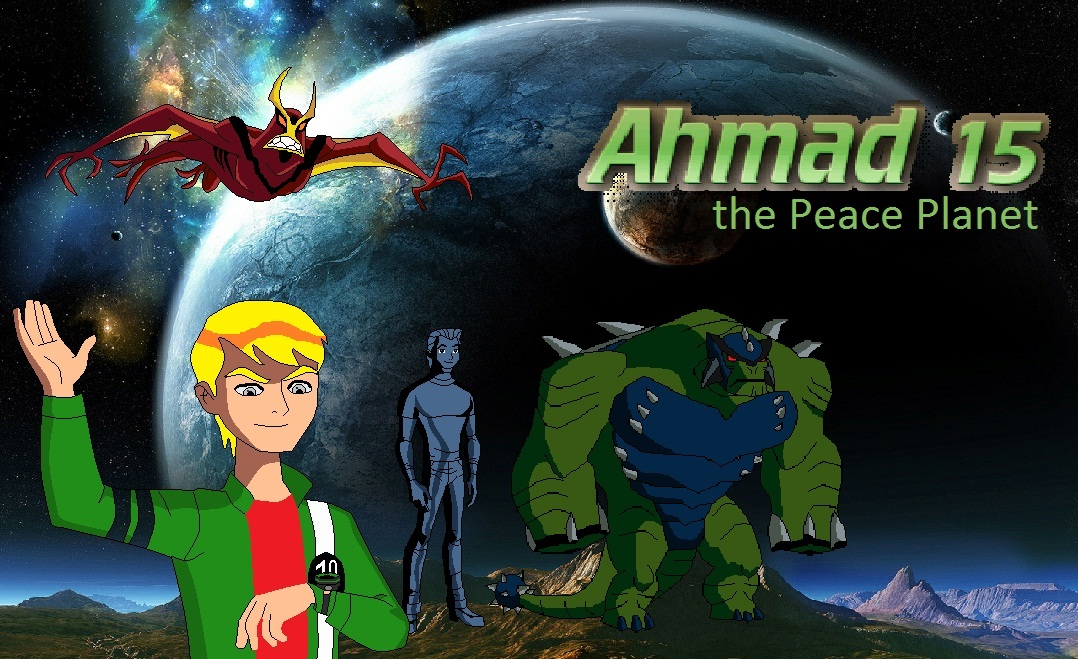 Ahmad 15: The Peace Planet