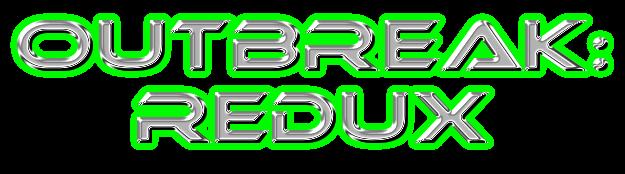 Outbreak: Redux