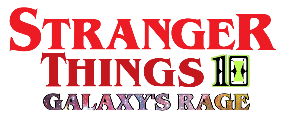 Stranger Things 10: Galaxy's Rage
