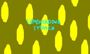 Lemoniadowa sytuacja.PNG